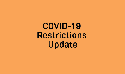 COVID-19 Restrictions Update